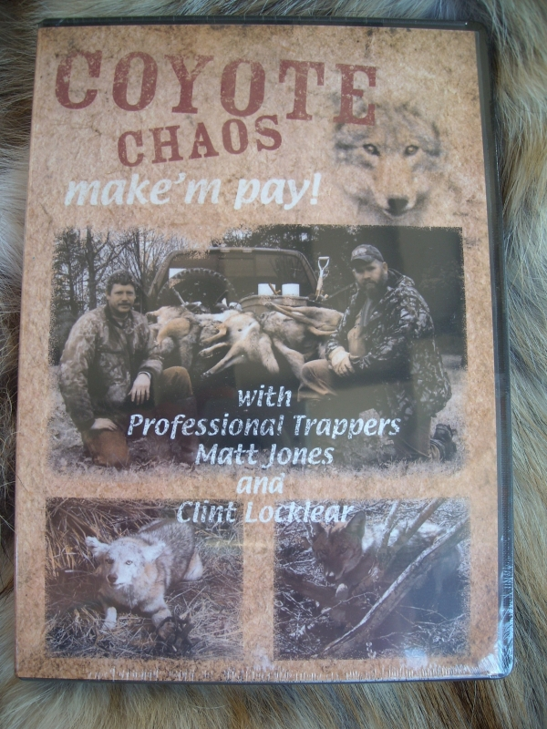 Matt Jones' & Clint Locklear's Coyote Chaos Coyote Trapping DVD