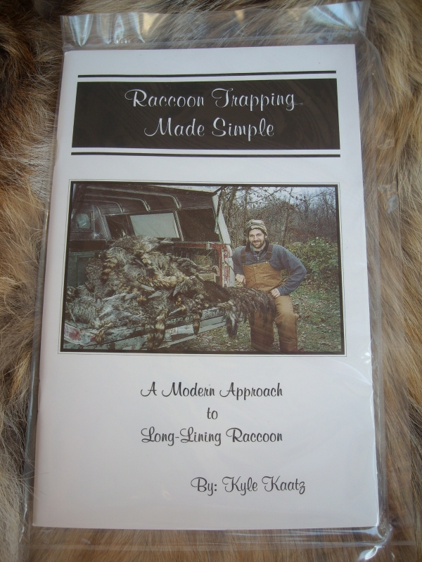 Raccoon Trapping Made Simple by Kyle Kaatz