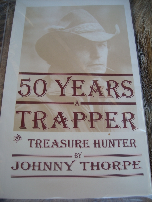 Fifty Years A Trapper and Treasure Hunter by Johnny Thorpe