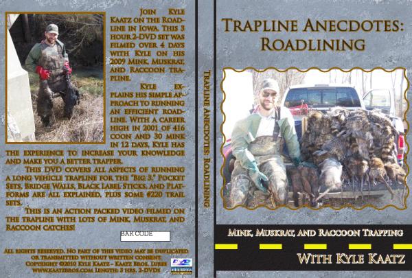 Kyle Kaatz Trapline Anectdotes: Roadlining DVD