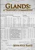 Glands: A Trappers Commodity DVD with Kyle Kaatz