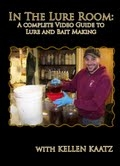 In The Lure Room: Lure & Bait Making DVD with Kellen Kaatz