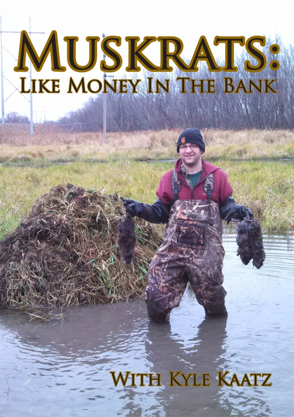 Muskrats: Like Money in the Bank DVD with Kyle Kaatz
