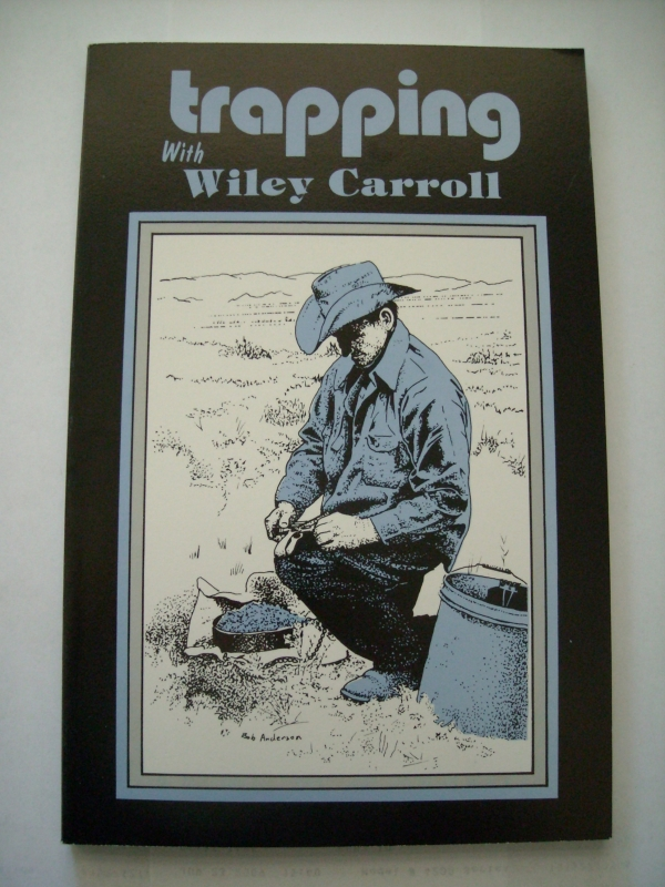 Trapping with Wiley Carroll