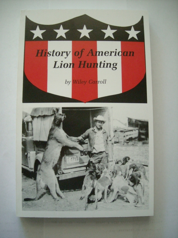 Wiley Carroll's History of American Lion Hunting