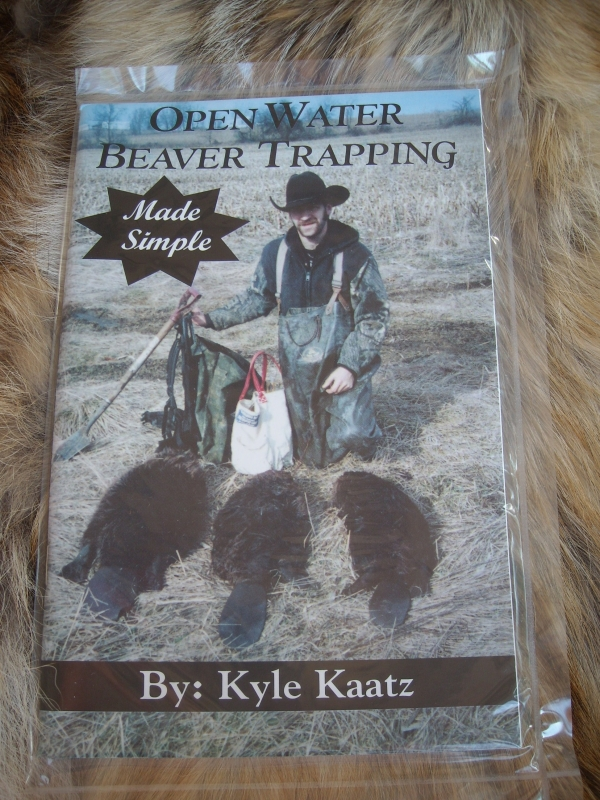 Open Water Beaver Trapping Made Simple by Kyle Kaatz